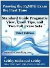 Leithy, Leithy Mohamed: Passing the PgMP® Exam the First Time