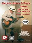 Electric Blues And Rock Guitar - The 1930s, 40s And 50s Gitarre Notenbuch, CD