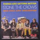 STONE THE CROWS: Things Are Getting Better / Mad Dogs & Englishmen 45 (Germany,