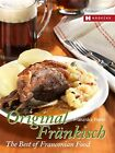 Original Fr�nkisch - The Best of Franconian Food by Hanel, Franziska Book The