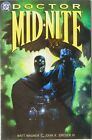 DOCTOR MID-NITE - BOOK ONE