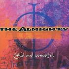 The Almighty : Wild And Wonderful CD (2002) Incredible Value and Free Shipping!