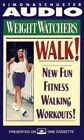 Weight Watchers Walk New Fun Fitness by Weight Watchers Mixed media product