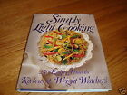 Simply Light Cooking 250 Recipes from the Kitchens of Weight Watchers NEW