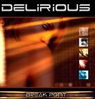DELIRIOUS break point (CD album) psy-trance