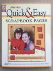 More Quick and Easy Scrapbook Pages by Memory Makers Staff Page Layout