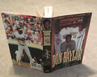 Don Baylor SIGNED Nothing But The Truth A Baseball Life HB DJ 1st ed book