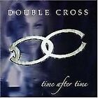 Double Cross : Time After Time CD Value Guaranteed from eBay's biggest seller!