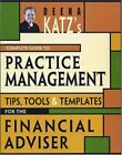 Deena Katzs Complete Guide to Practice Management: Tips, Tools, and Templates
