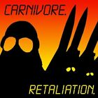 Carnivore - CARNIVORE-RETALIATION - Carnivore CD H4VG The Fast Free Shipping
