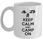 CAMPING coffee mug Keep calm and camp on rv tents outdoor campers gift cup