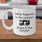 CAMPING coffee mug What happens in the camper stays in the camper Funny gift