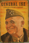 General Ike A Biography of Dwight D. Eisenhower by Alden Hatch (1944, Hardcover)