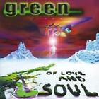 Green : Of Love and Soul CD (2005) Value Guaranteed from eBay's biggest seller!
