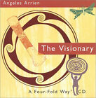 The Four-Fold Way CD: The Visionary by Angeles Arrien (1998-12-30) ~ Angeles Arr