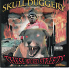 SUPER RARE! - Skull Duggery - These Wicked Streets - No Limit Records - Pristine