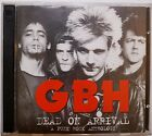 GBH - Dead On Arrival - 50 track double CD- UK Punk