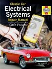Classic Car Electrical Systems Repair Manual by Pollard Dave Hardback Book The