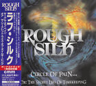 ROUGH SILK Circle Of Pain +1 JAPAN CD TECW-25354 NO OBI Axel Rudi Pell