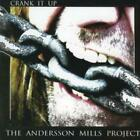 The Andersson Mills Project : Crank It Up CD (2007)