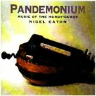 Nigel Eaton - Pandemonium - Nigel Eaton CD SAVG The Fast Free Shipping