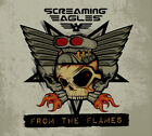 Screaming Eagles : From the Flames CD (2014) Incredible Value and Free Shipping!