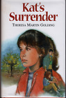 Kats Surrender HB FIRST YA novel in DJ SIGNED author Theresa Golding 1 3