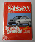 Repair Manual so Wird's Made Opel Astra G / Vauxhall Zafira a 1998 Bis 2005
