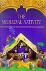 The Mediaeval Nativity A Pop Up Nativity Scene Based on Paintings By the Old M