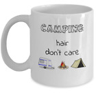 CAMPING hair dont care coffee mug gift Funny campers RV wife girlfriend gifts