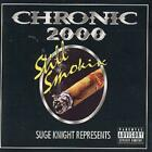 Various : Chronic 2000: Still Smokin';SUGE KNIGHT REPRESENTS CD 2 discs (2001)