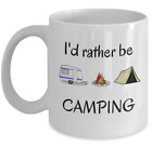 Funny campers coffee mug Id rather be Camping RV leisure gifts accessories