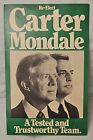 Vintage 1980 Re-Elect Carter Mondale Right Side Profile Campaign Poster
