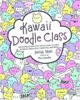 Kawaii Doodle Class Sketching Super Cute Tacos Sushi Clouds Flowers Monster