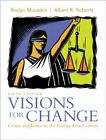Visions for Change Crime and Justice in the Twenty First Century 5th Edition