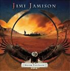 CD JIMI JAMISON NEVER TOO LATE BRAND NEW SEALED