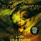 Livin' On A Prayer: A Tribute To Bon Jovi CD (2001) Expertly Refurbished Product
