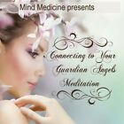 Connecting To Your Guardian Angels Meditation - Tracy Blehm (CD New)