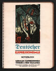 William A Robinson Deutscher Expressionismus German Expressionism Toward New