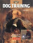 Dog Training Retrievers and Pointers At Home and  by Smith Jason Hardback