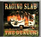 RAGING SLAB -