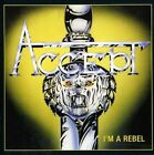 CD ACCEPT I'M A REBEL BRAND NEW SEALED