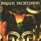 CD BRUCE DICKINSON TYRANNY OF SOULS BRAND NEW SEALED