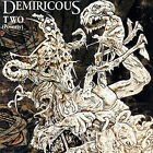 Demiricous - Two (CD, Oct-2007, Metal Blade) NEW