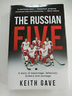 THE RUSSIAN FIVE GAVE KEITH signed by author