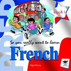 So You Really Want to Learn French Book 1 Audio CD - Park, Galore CD 01VG The