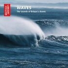 Waves: The Sounds of Britain's Shores (Briti... - National Sound Archive CD 16VG