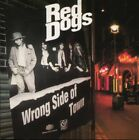 Red Dogs - Wrong Side of Town - Red Dogs CD BQVG The Fast Free Shipping