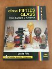 Circa Fifties Glass from Europe and America by Leslie Pia 1997 Hardcover