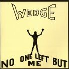 Orange Wedge - No One Left But Me [New CD] Germany - Import